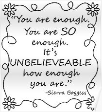 You are enough... -Sierra Boggess Poster