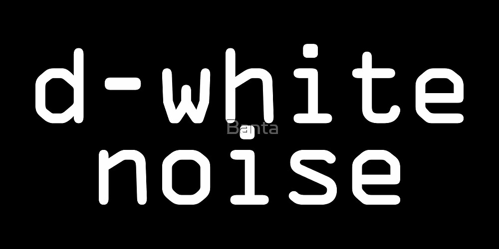 D-White Noise - plain white by Banta