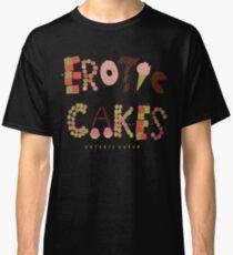 Erotic Cakes Classic T-Shirt