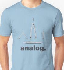Analog. Unisex T-Shirt