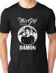 This Girl Loves Damon. 2. TVD. Unisex T-Shirt