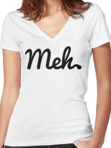 Meh T-shirt Women's Fitted V-Neck T-Shirt