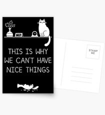 This Is Why We Can't Have Nice Things Postcards