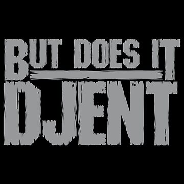 But Does It Djent by xenoverse
