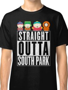Straight outta South Park Classic T-Shirt