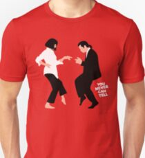 You Never Can Tell Slim Fit T-Shirt