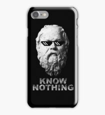 Know Nothing iPhone Case/Skin