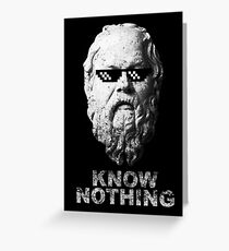 Know Nothing Greeting Card
