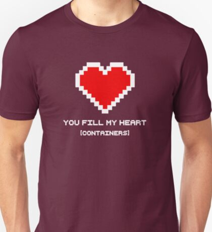 You Fill My Heart (Containers) T-Shirt