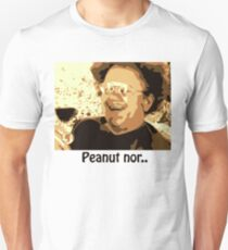 Dr. Steve Brule Peanut nor Unisex T-Shirt