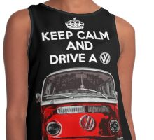 Keep Calm and Drive a VW _blank version Contrast Tank