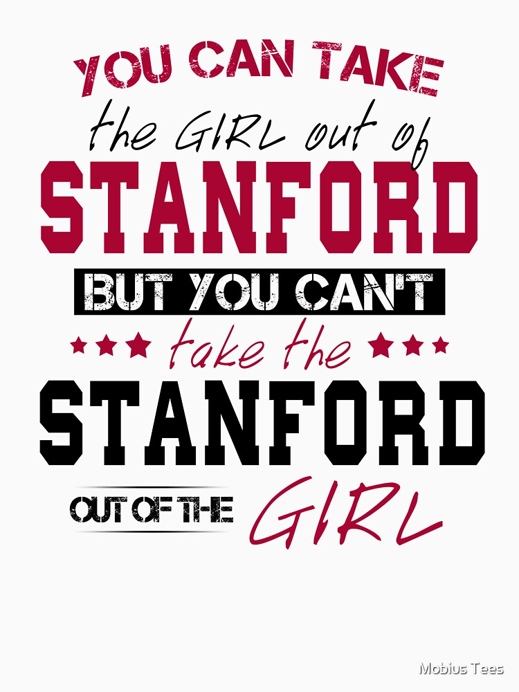 You can't take the Stanford out of the girl by Sregge