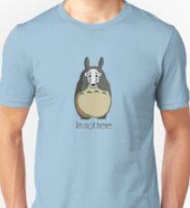 Totoro I'm not here Unisex T-Shirt