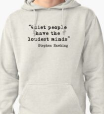 Quiet People Pullover Hoodie