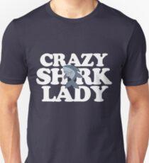 Crazy Shark Lady cute sharks Unisex T-Shirt