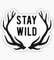 Stay wild, deer antlers Sticker