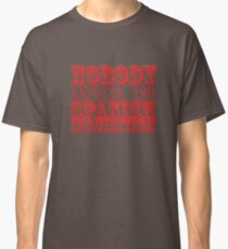 Nobody expects the spanish inquisition Cult TV Classic T-Shirt