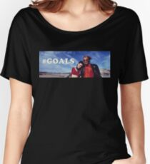 NATURAL BORN KILLERS - #GOALS Women's Relaxed Fit T-Shirt