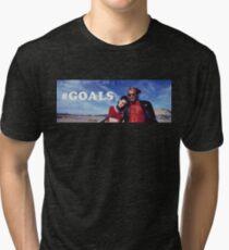 NATURAL BORN KILLERS - #GOALS Tri-blend T-Shirt
