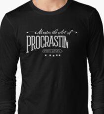 Master the Art of Procrastination / White Long Sleeve T-Shirt