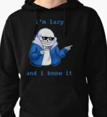 Lazy and I know it Pullover Hoodie