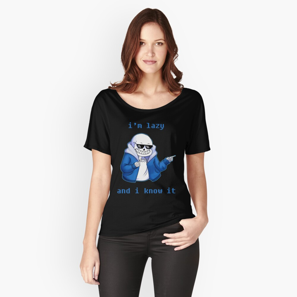 Lazy and I know it Women's Relaxed Fit T-Shirt Front