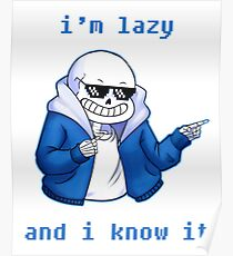 Lazy and I know it Poster