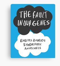 The Fault In Our Genes, Ehlers Danlos Syndrome Awareness Canvas Print