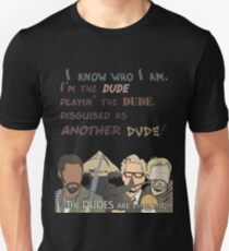 Quotes and quips - the dudes are emerging~ T-Shirt