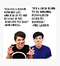 Dan and Phil quotes Photographic Print