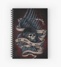 So Say We All Spiral Notebook