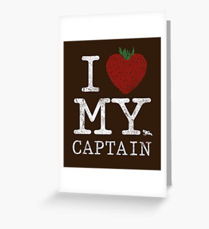 I Love My Captain Greeting Card