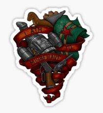 I Aim To Misbehave - STICKER Sticker