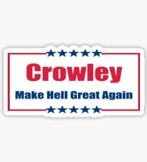 Crowley: Make Hell Great Again Sticker
