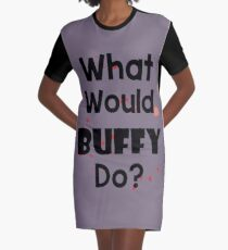 What Would Buffy Do? Graphic T-Shirt Dress