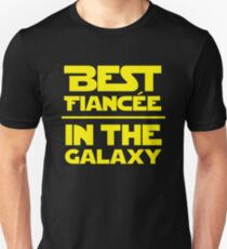 Best Fiancee in the Galaxy - Straight Unisex T-Shirt