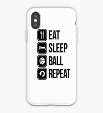 EAT, SLEEP, BALL and REPEAT iPhone Case