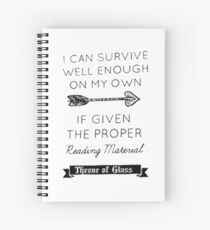 Throne of glass quote Spiral Notebook