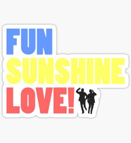 Bring Me Sunshine... Sticker