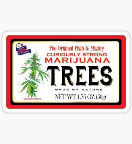 Curiously Strong Marijuana Trees  Sticker
