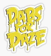 Dabs for Daze Sticker