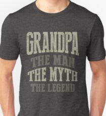 Grandpa. The Man. The Myth. The Legend Unisex T-Shirt