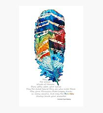 Colorful Feather Art - Cherokee Blessing - By Sharon Cummings Photographic Print
