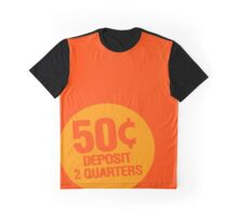 Deposit 2 Quarters Graphic T-Shirt