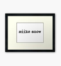 Miike Snow Framed Print