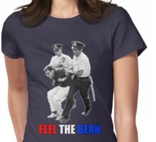 Feel the BERN Bernie Sanders Arrested Womens Fitted T-Shirt