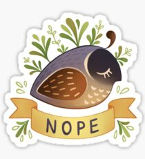 Nope Quail Sticker
