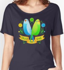 Trust NO One Budgerigars Women's Relaxed Fit T-Shirt