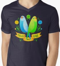 Trust NO One Budgerigars Men's V-Neck T-Shirt