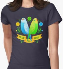 Trust NO One Budgerigars Women's Fitted T-Shirt